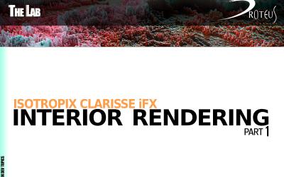 Isotropix Clarisse iFX : Interior Rendering – Part 1