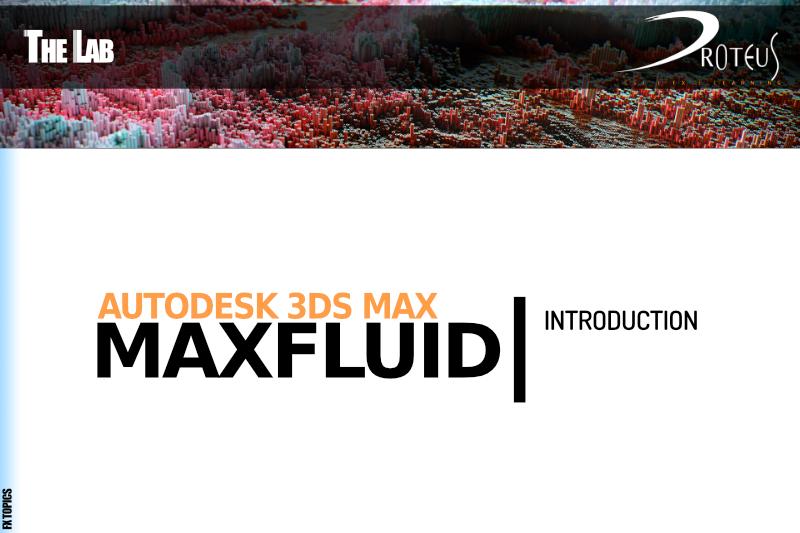 MAXFluid – Introduction