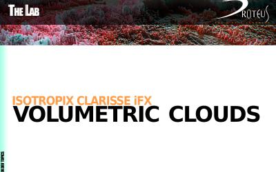 Isotropix Clarisse iFX – Volumetric clouds